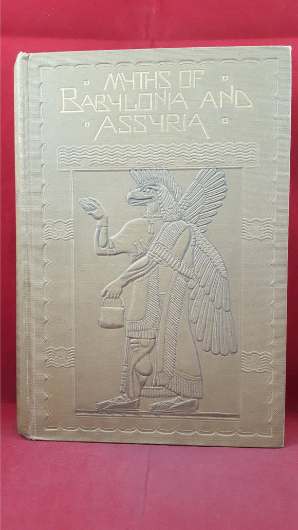 Lewis Spence - Myths & Legends of Babylonia & Assyria, Harrap, 1916, First Edition