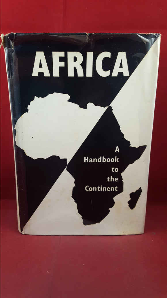 Colin Legum - Africa A Handbook To The Continent, Anthony Blond, 1961, First Edition
