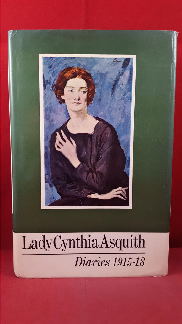 Lady Cynthia Asquith Diaries 1915 - 1918, Hutchinson, 1968