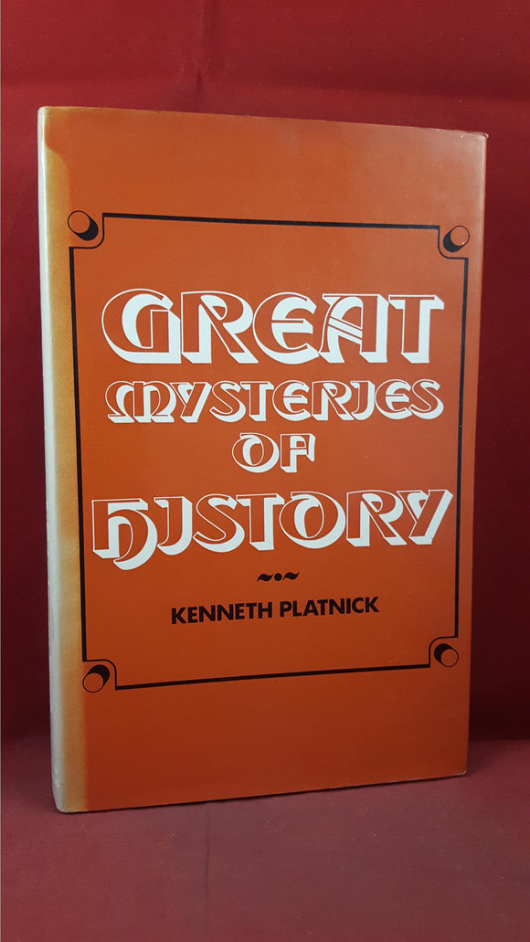 Kenneth Platnick - Great Mysteries of History, David & Charles, 1972