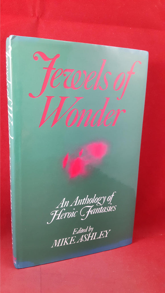 Mike Ashley - Jewels Of Wonder, William Kimber, 1981, Signed, Inscribed, First Edition