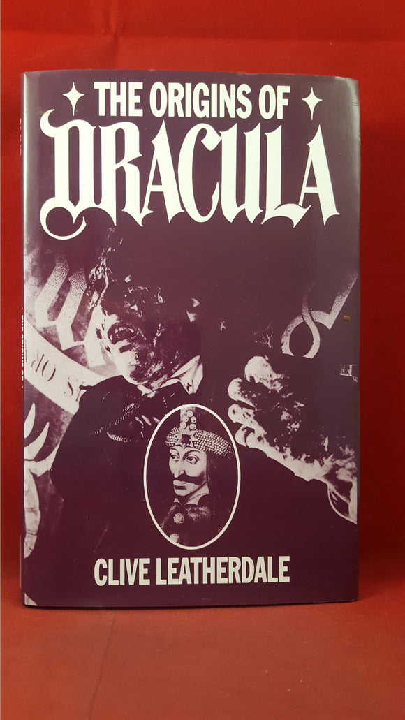 Clive Leatherdale - The Origins Of Dracula, Desert Island Books, 1998, Signed, Inscribed