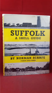 Norman Scarfe - Suffolk A Shell Guide, Faber & Faber, 1960
