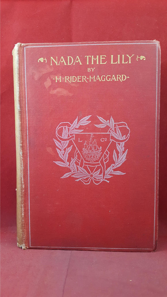 H Rider Haggard - Nada The Lily, Longmans, Green & Co, 1892, First Edition