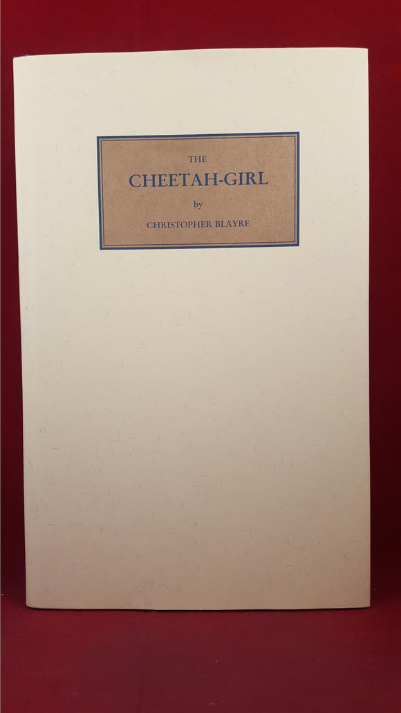 Christopher Blayre - The Cheetah-Girl, Tartarus Press, 1998, Limited