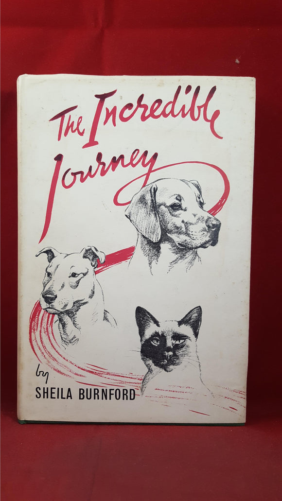 Sheila Burnford - The Incredible Journey, Hodder & Stoughton, 1961, First Edition