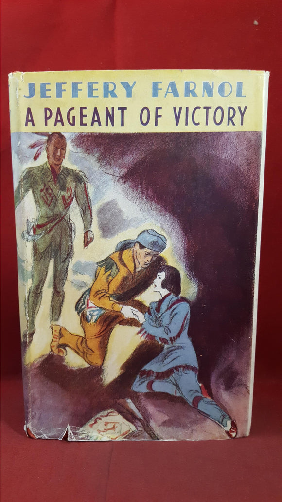 Jeffery Farnol - A Pageant Of Victory, Sampson Low, no date