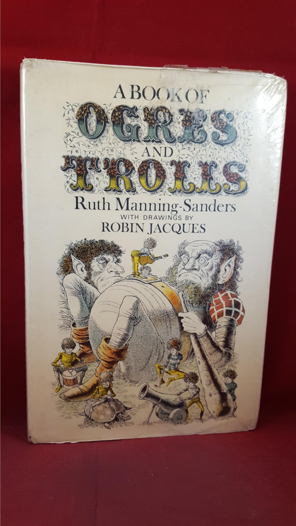 Ruth Manning-Sanders - A Book Of Ogres & Trolls, Methuen, 1972, First Edition