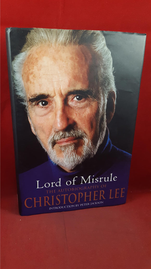 Christopher Lee - Lord of Misrule, Autobiography, Orion, 2003, First Edition