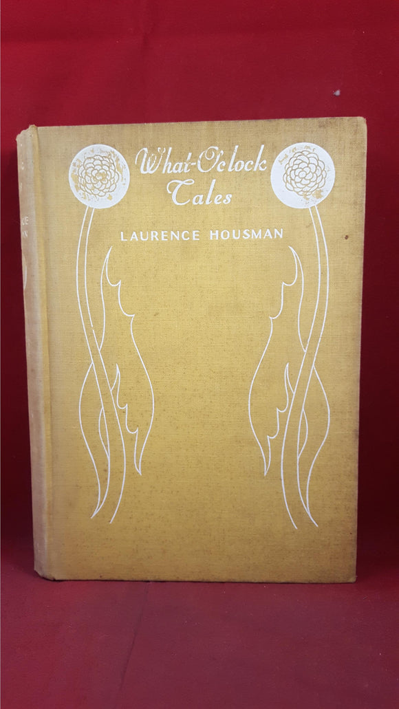 Laurence Housman - What-O'clock Tales, Basil Blackwell, 1932