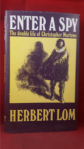 Herbert Lom-Enter A Spy Double Life of Christopher Marlowe, Merlin Press, 1978, 1st Edition