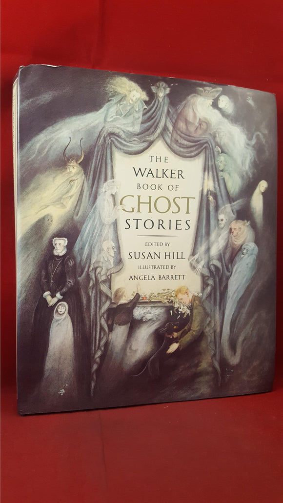 Susan Hill - The Walker Book of Ghost Stories, Walker Books, 1990, First Edition
