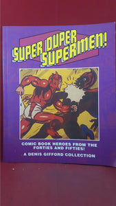 Super Duper Supermen, Green Wood, 1992