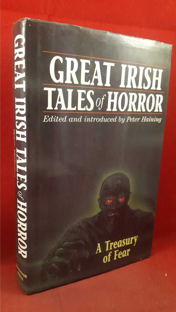 Peter Haining - Great Irish Tales of Horror, Souvenir Press, 1995, First Editions