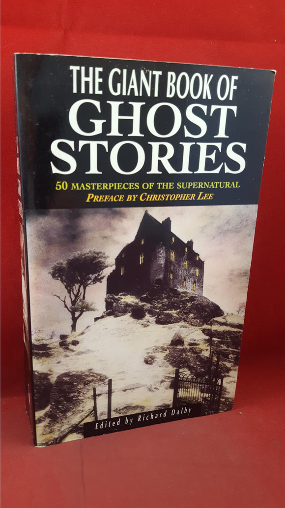 Richard Dalby - The Giant Book of Ghost Stories, Magpie Books, 1993