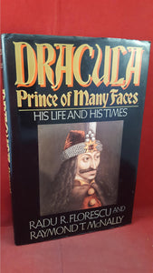Radu Florescu & Raymond McNally - Dracula, Prince of many Faces, 1989, First Edition
