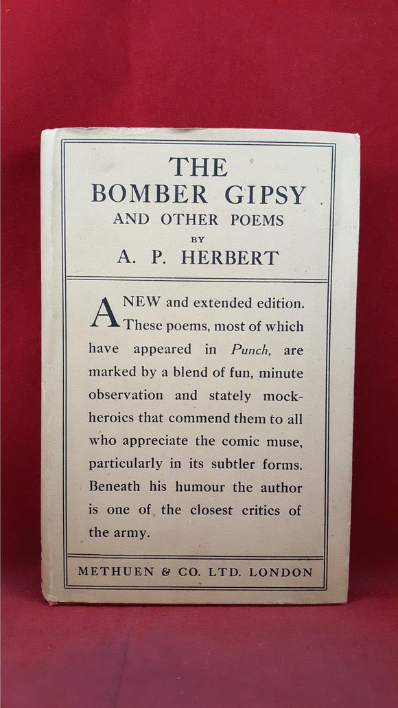 Lieut. A P Herbert - The Bomber Gipsy & other Poems, Methuen & Co, 1919