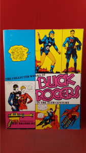 Robert C Dille -The Collected Works of Buck Rogers in the 25th Century, 1980, 1st Edition