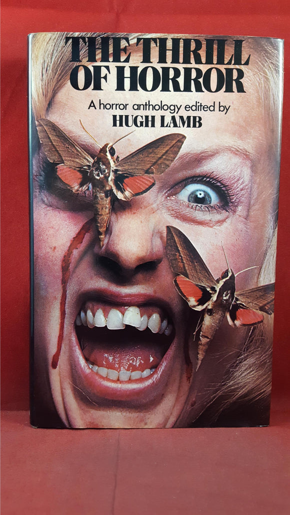 Hugh Lamb - The Thrill Of Horror, W H Allen, 1975, First Edition, Signed, Inscribed