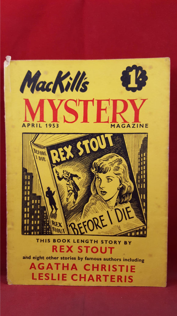 MacKill's Mystery Magazine Volume 2 Number 2 April 1953, Rex Stout