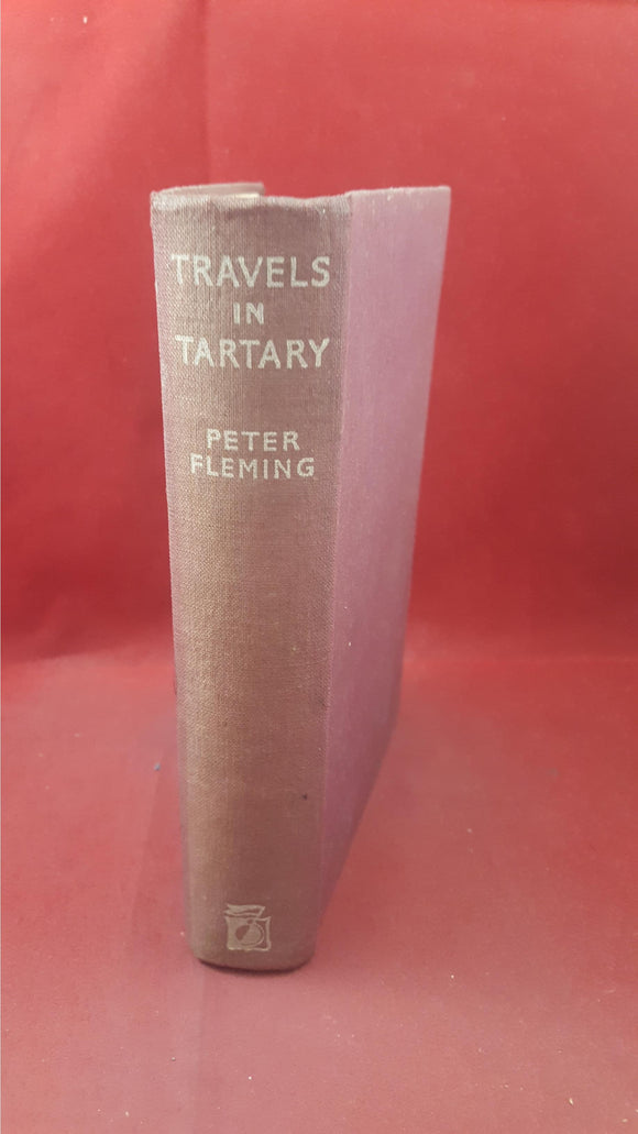 Peter Fleming - Travels In Tartary, The Reprint Society, 1941