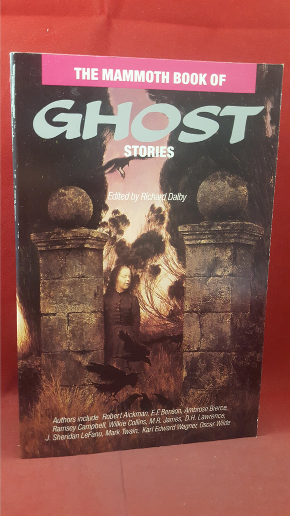 Richard Dalby - The Mammoth Book of Ghost Stories, Robinson, 1990, First Edition