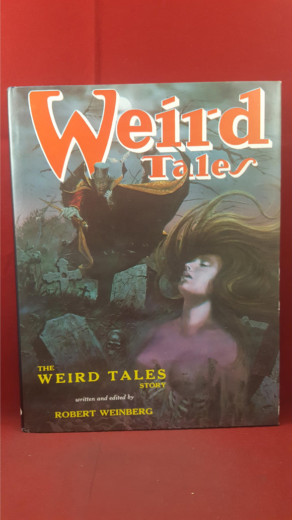 Robert Weinberg - The Weird Tales Story, FAX, 1977, First Edition, Signed, Inscribed