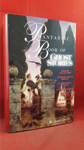 Richard Dalby - Phantastic Book of Ghost Stories, Barnes & Noble, 1996, First Edition