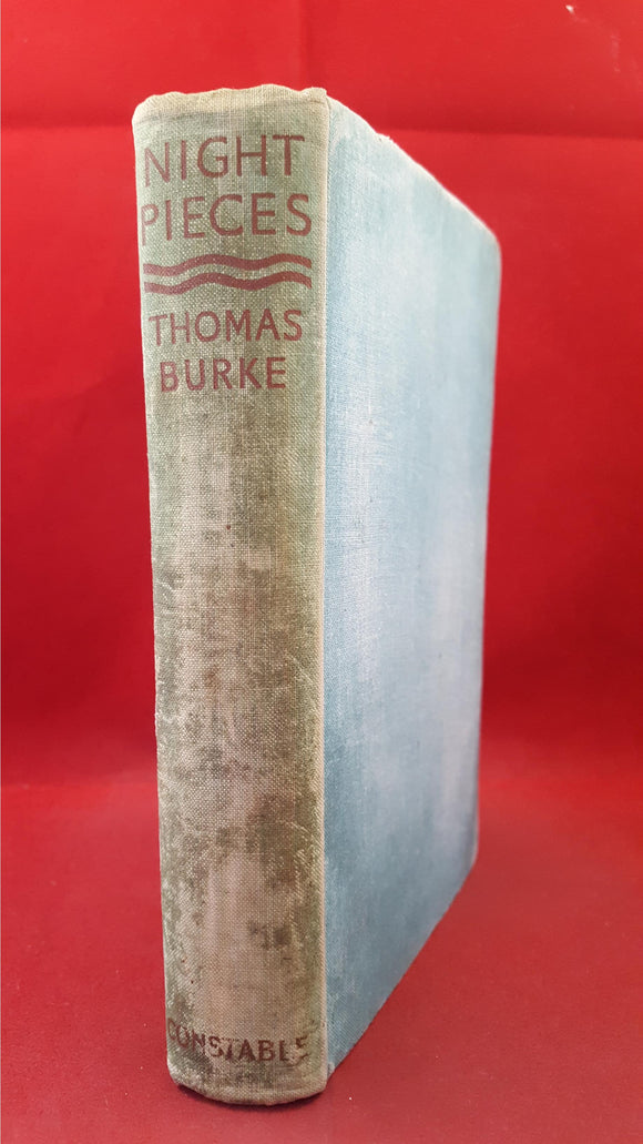 Thomas Burke - Night-Pieces, Constable & Co, 1935, First Edition
