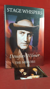 Douglas Wilmer - Stage Whispers-The Memoirs, Porter, 2009, Signed, Inscribed, Photo