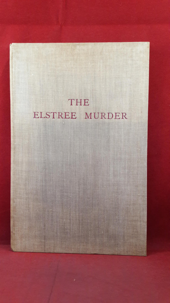 J R Avery - The Elstree Murder, 1962, Printed at the School Press