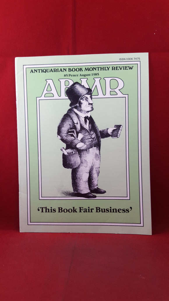 Antiquarian Book Monthly Review Issue 136, August 1985