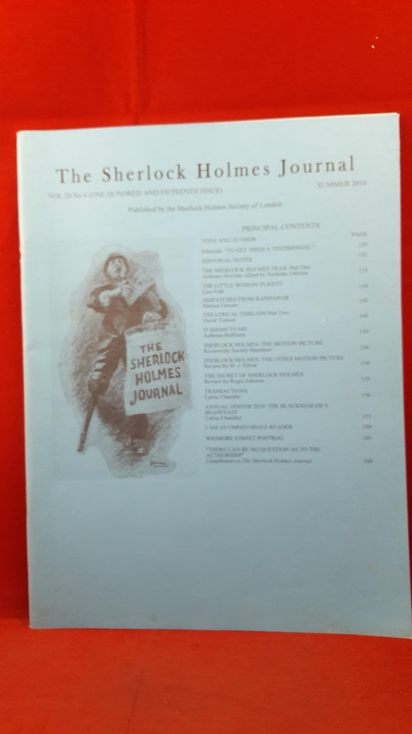The Sherlock Holmes Journal Volume 29 Number 4 Summer 2010