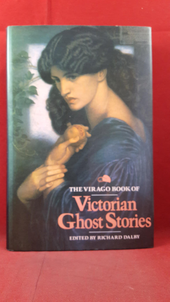 Richard Dalby - Victorian Ghost Stories, Virago Press, 1988