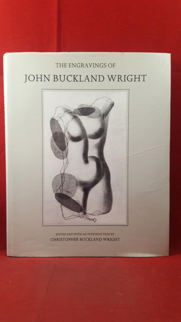 C Buckland Wright - The Engravings of John Buckland Wright, Ashgate Editions, 1990