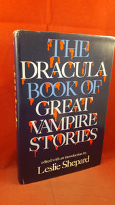 Leslie Shepard - The Dracula Book of Great Vampire Stories,1977, 1st Edition, Signed