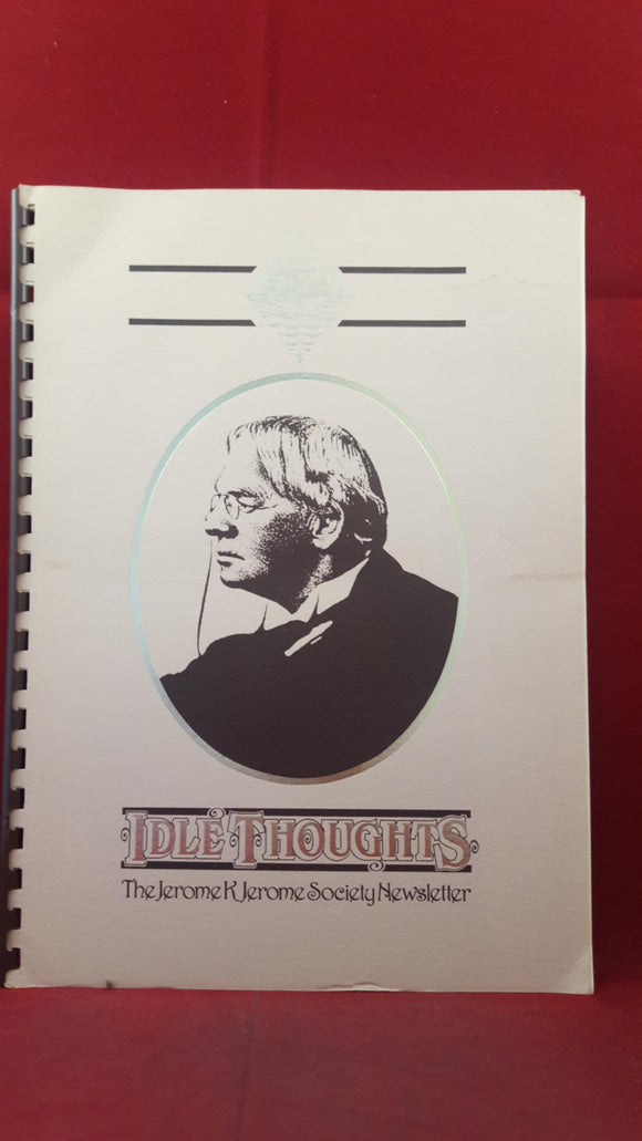 Jerome K Jerome Society Newsletter - Idle Thoughts Number 10 December 1990