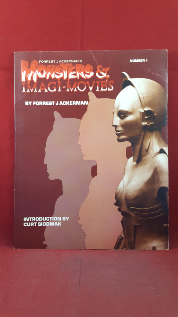 Forrest J Ackerman - Monsters & Imagi-Movies Number 1, New Media Publishing, 1985