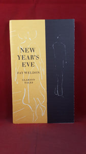 Fay Weldon :  New Year's Eve, Clarion Tales, Limited, Signed