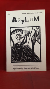 Greg Boyd - Asylum Volume 3 Number 1 June 1987, Special Fairy Tale & Myth Issue
