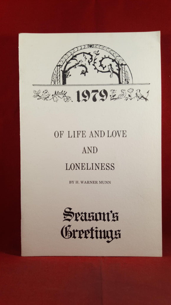 H Warner Munn - Of Life And Love And Loneliness, Tacoma, 1979, Signed, Limited