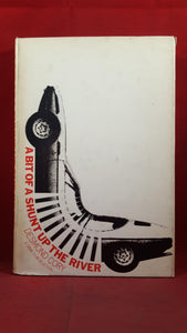 Desmond Cory - A Bit Of A Shunt Up The River, Doubleday, 1974, First Edition