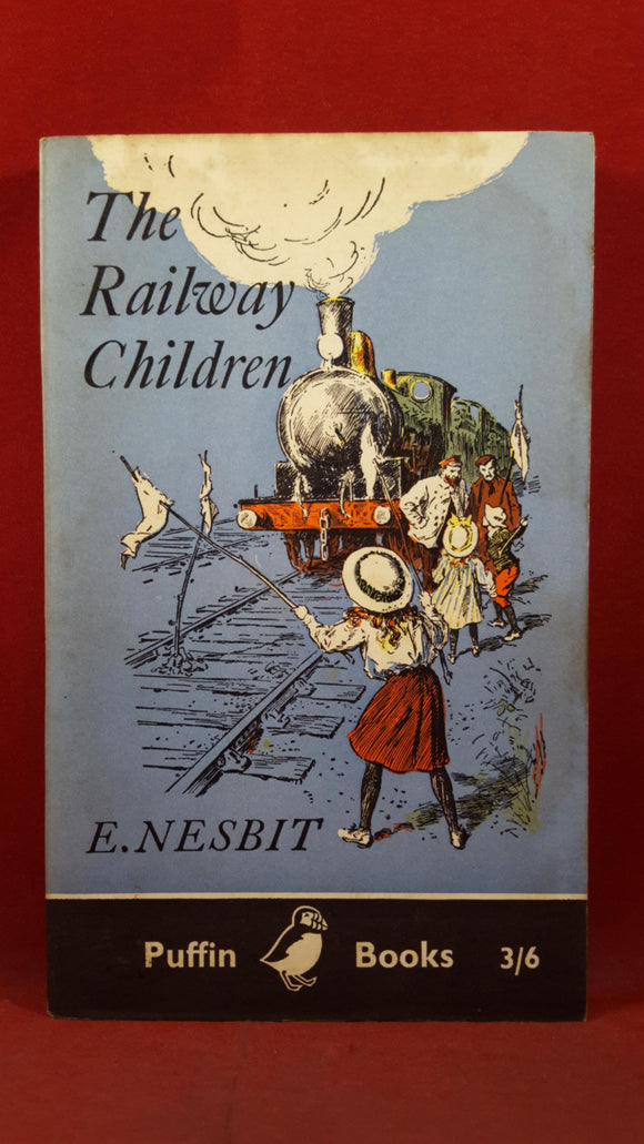 E Nesbit - The Railway Children, Puffin Books, 1960