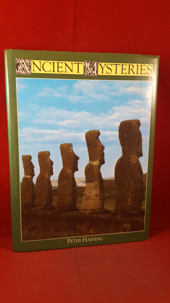 Peter Haining - Ancient Mysteries, Sidgwick & Jackson, 1977, First Edition