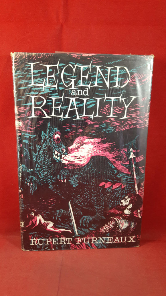 Rupert Furneaux - Legend And Reality, Allan Wingate, 1959, First Edition