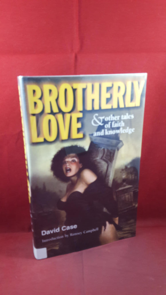 David Case -Brotherly Love & other tales, Pumpkin,1999, First Edition, Signed x2, Limited