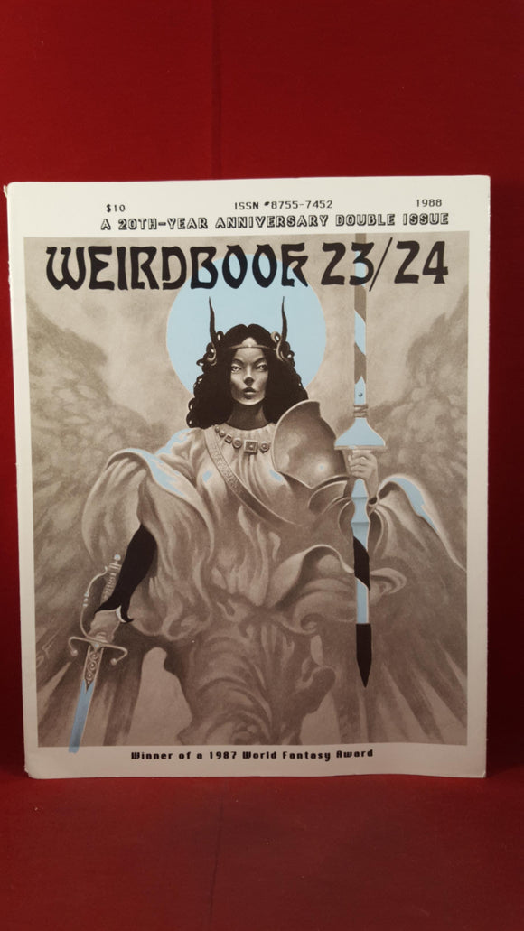 W Paul Ganley - Weirdbook 23/24 1988, A 20th-Year Anniversary Double Issue