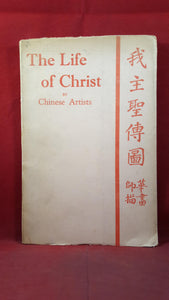 Chinese Artists - The Life of Christ, Society of the Gospel, 1944