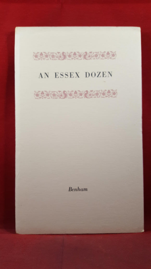 John O'Connor - An Essex Dozen, Benham, 1953, Limited, Private Distribution