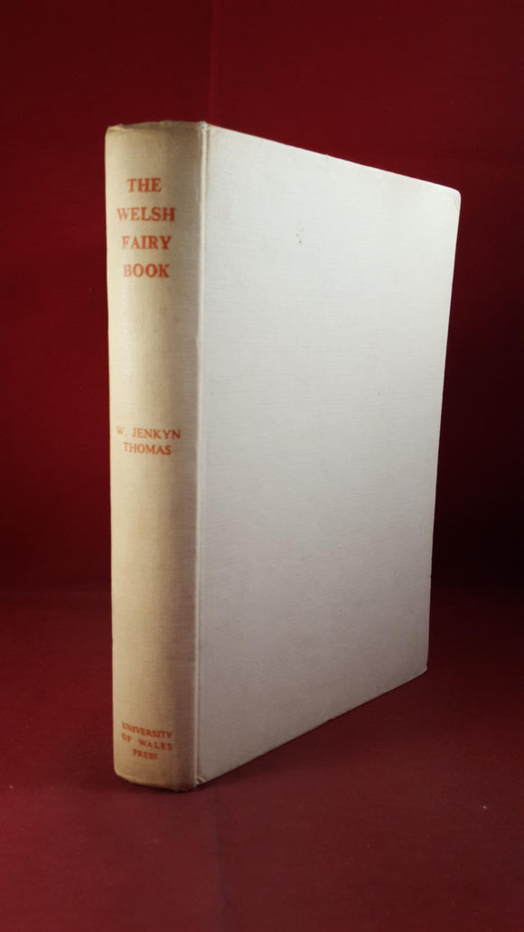 W Jenkyn Thomas - The Welsh Fairy Book, University Of Wales Press,1952, Willy Pogany